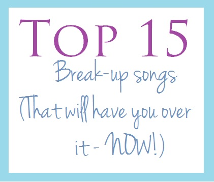 Best songs after a breakup