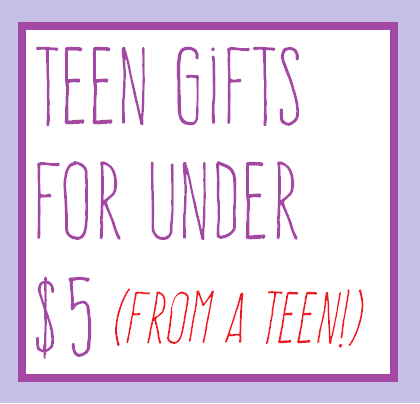 cheap teen gift ideas under $5