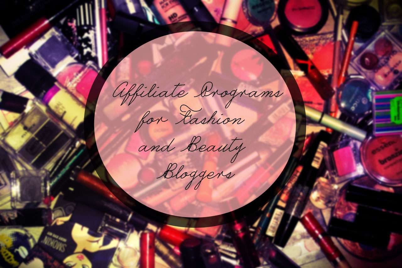 affiliate programs for fashion and beauty bloggers