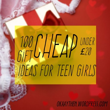 100 cheap gift ideas for teen girls