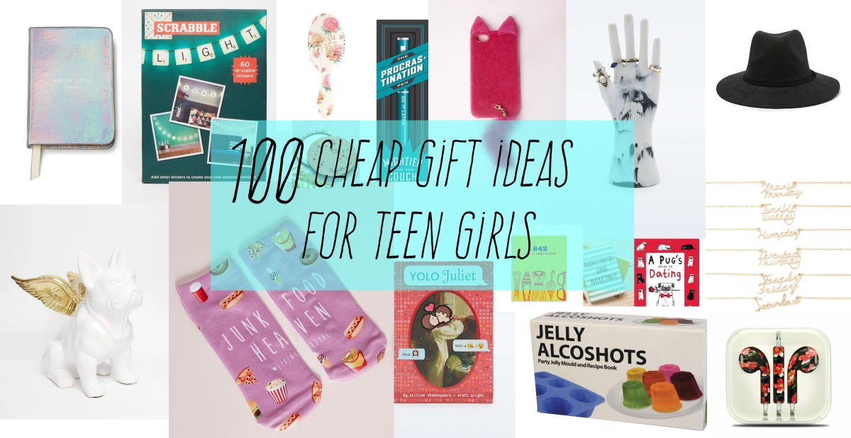 100 cheap gift ideas for teen girls the 2015 gift guide okaaythen