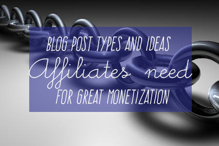 blog post ideas for better affiliate marketing and higher blog earnings