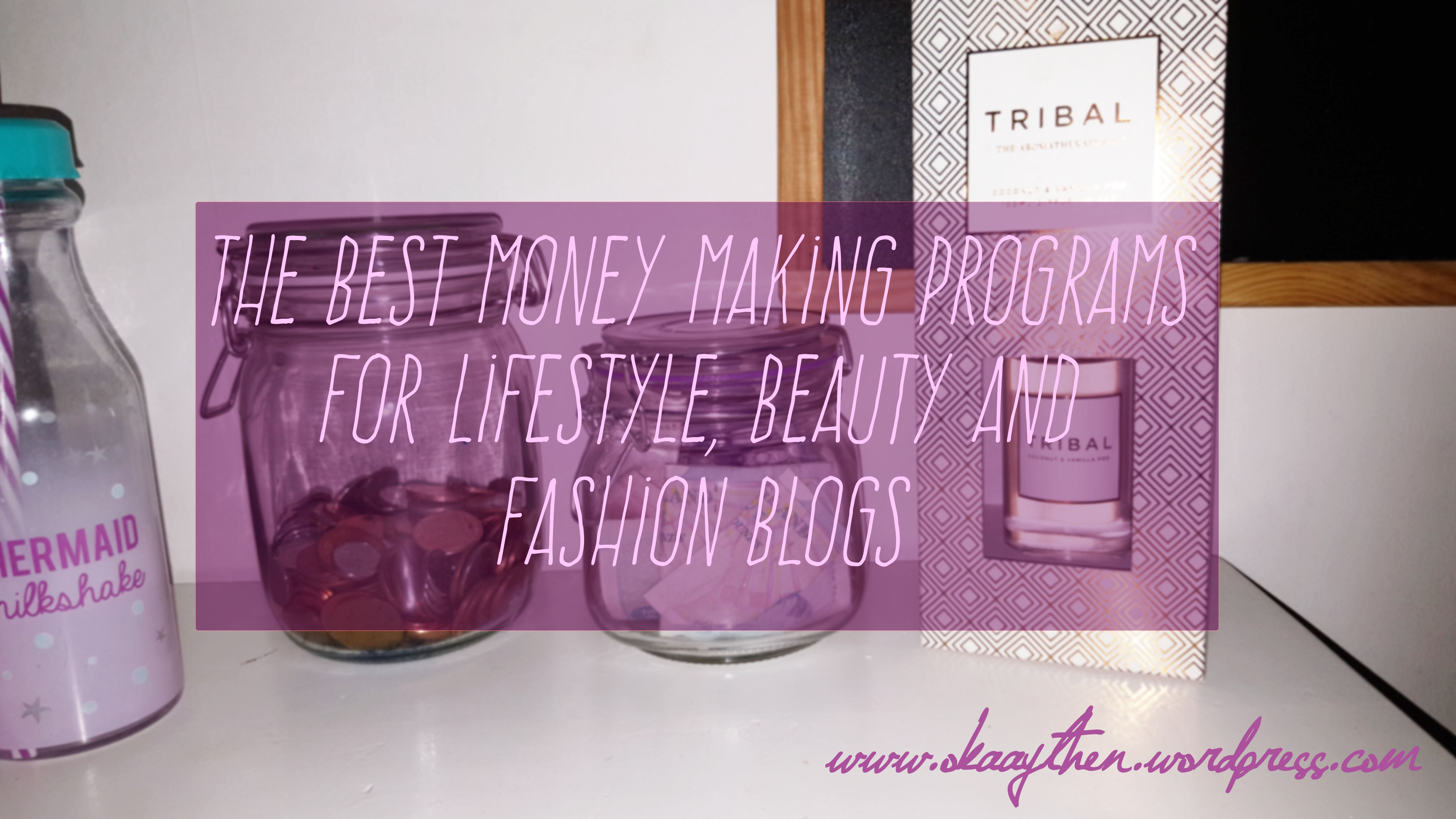 the best affiliate programs for fashion lifestyle and beauty bloggers